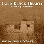 Cold Black Hearts | Jeffrey J. Mariotte