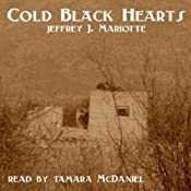 Cold Black Hearts | [Jeffrey J. Mariotte]