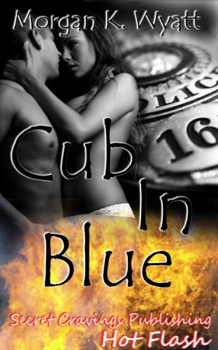 Book: Cub In Blue (Hot Flash) by Morgan K. Wyatt