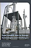 img - for From Landfill Gas to Energy: Technologies and Challenges book / textbook / text book