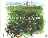 echange, troc Eric Alibert - Couleurs de Syrie