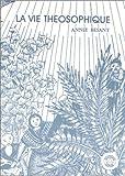 echange, troc Annie Besant - La vie théosophique