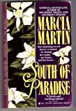 South Of Paradise (0515111236) by Martin, Marcia