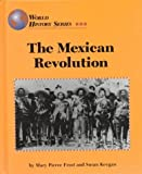 img - for The Mexican Revolution (World History Series) book / textbook / text book