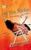 Off Her Rocker (Harlequin Next) (0373881037) by Archer, Jennifer