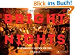 Bright Nights: Photographs of Another...