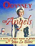 img - for ODYSSEY OF ANGELS: A Novel of Navy Nurses in WWII (Anna Donovan) book / textbook / text book