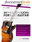 25 Mixolydian Licks for Blues Guitar (English Edition)