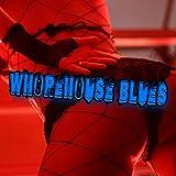 Whorehouse Blues