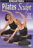 Breakthru:Pilates Sculpt