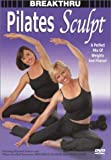 Breakthru: Pilates Sculpt [DVD] [Import]