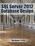 SQL Server 2012 Database Design