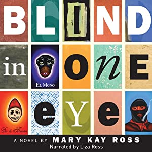 Blind in One Eye Audiobook