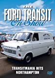 The Ford Transit On Show - Transitmania Hits Northampton [DVD]