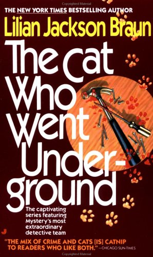 The Cat Who Went Underground (Cat Who...), LILIAN JACKSON BRAUN