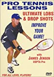 "Pro Tennis Lessons ""Ultimate Lobs and Drop Shots"""