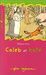 Caleb et Kate