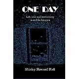 One Day ~ Shirley Hall