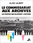 Le commissariat aux archives