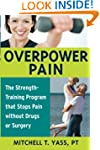 Overpower Pain: The Strength-Training...
