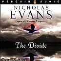 The Divide (       UNABRIDGED) by Nicholas Evans Narrated by Scott Brick