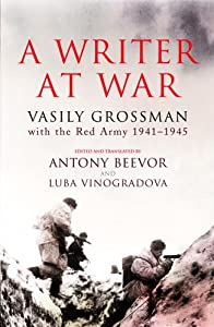 "Cover of ""A Writer at War: Vasily Grossma..."