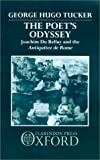 img - for The Poet's Odyssey: Joachim du Bellay and the Antiquitez de Rome book / textbook / text book