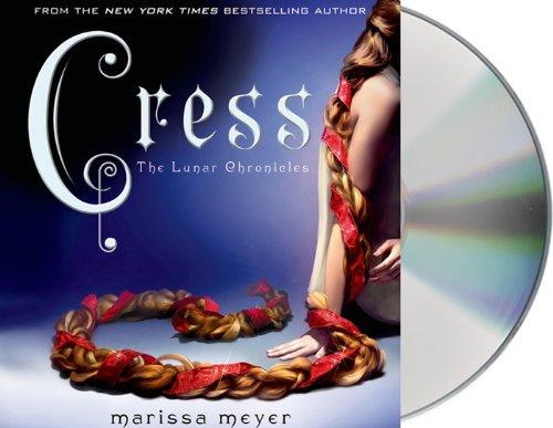Marissa Meyer - Cress (The Lunar Chronicles)