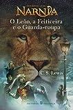 O Leao, a Feiticeira E O Guarda-Roupa (Portuguese Edition)