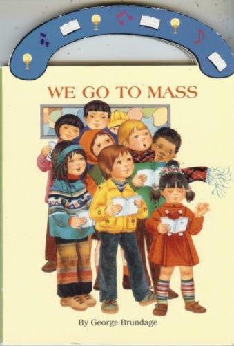 We Go to Mass St Joseph Board Books089966332X