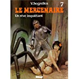 Le mercenaire. 7, Un r�ve inqui�tant