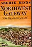 Image of Northwest Gateway,  The Story of the Port of Seattle