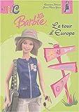 echange, troc Geneviève Schurer - Le Tour d'Europe de Barbie