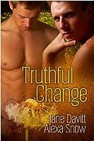 Truthful Change (English Edition)