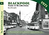 Blackpool Trams and Recollections: No. 6 Barry McLoughlin