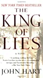 The King of Lies (0312363753) by Hart, John