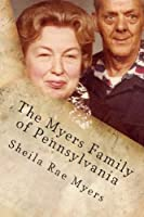 The Myers Family of Pennsylvania