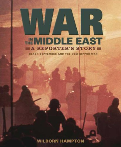 War in the Middle East: A Reporter