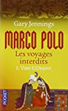 Marco Polo, les voyages interdits