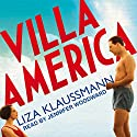 Villa America (       UNABRIDGED) by Liza Klaussmann Narrated by Jennifer Woodward