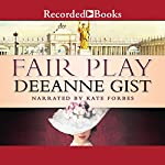 Fair Play | Deeanne Gist