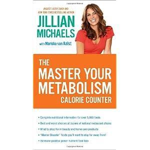 The Master Your Metabolism Calorie Counter: Jillian Michaels, Mariska
