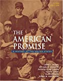 img - for The American Promise: A History of the United States, Combined Version (Vols. I & II) book / textbook / text book