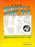 img - for The Big Bad Book of Junk-Fax book / textbook / text book