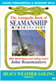 Annapolis Book of Seamanship Heavy Weather Sailing [Import]