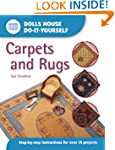 Carpets and Rugs: Step-by-step Instru...