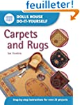 Dolls House Do-It-Yourself: Carpets A...