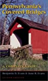 Pennsylvania s Covered Bridges: A Complete Guide