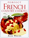  : Perfect French Country Cooking