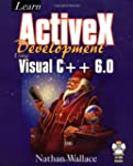 Learn ActiveX Development Using Visua...